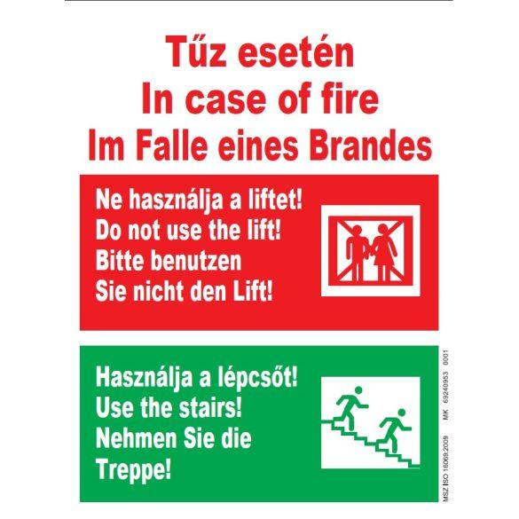 UV Tűz esetén ne használd a liftet - 3 nyelvű